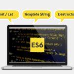 گام به گام با ES6 – کار با متغیرها