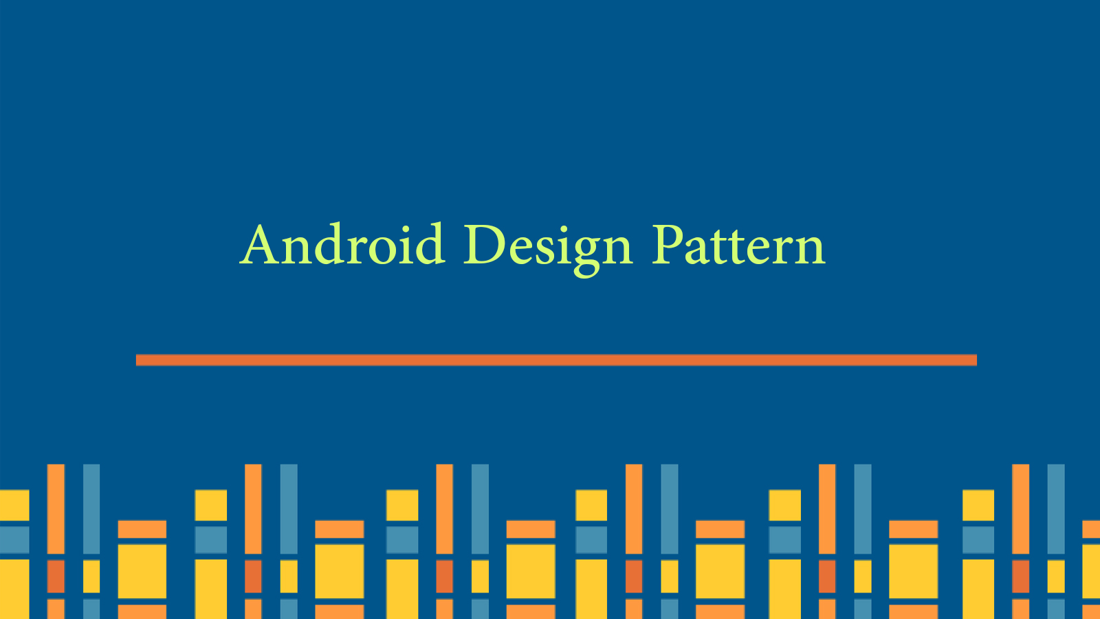 android_design_pattern