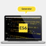 گام به گام با ES6 – Generator