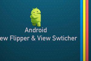 android_veiwflipper_viewSwticher