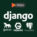 راه اندازی Django به همراه Postgresql، Nginx و Gunicorn