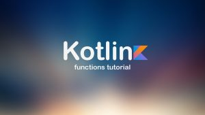 kotlin_fuctions